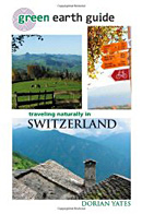Vegetarian Switzerland Travel Guide